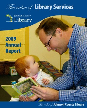 Annual Report 2009: The Value of Library Services - Johnson ...