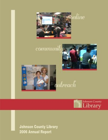 Annual Report 2006 - Johnson County Library