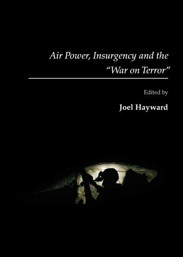 "Air Power, Insurgency and the ""War on Terror"" - Prof. Joel Hayward's ..."