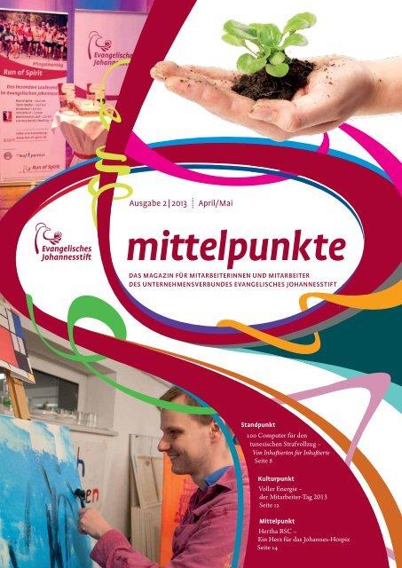Ausgabe Apr-Mai 2013 - Evangelisches Johannesstift