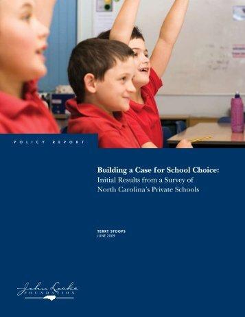 Building a Case for School Choice: - John Locke Foundation
