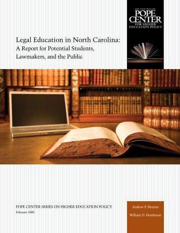 Legal Education in North Carolina: - John Locke Foundation