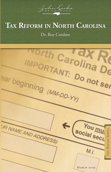 TAX REFORM IN NORTH CAROLINA - John Locke Foundation