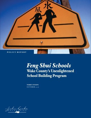 Feng Shui Schools - John Locke Foundation