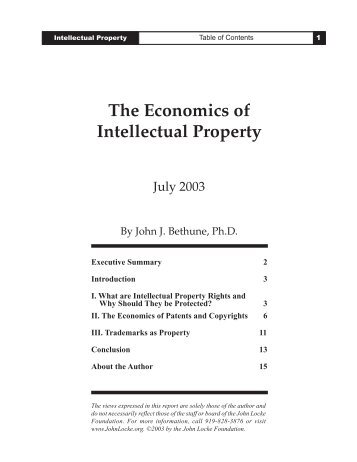The Economics of Intellectual Property - John Locke Foundation