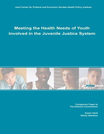 Meeting the Health Needs of Youth Involved in the Juvenile Justice ...