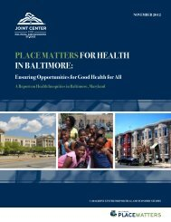 Place Mattersfor HealtH in BaltiMore: - Joint Center for Political and ...