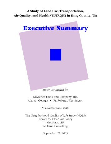 A Study of Land Use, Transportation, Air Quality, and ... - King County