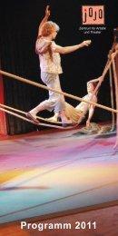 Programm 2011 - Jojo - Zentrum für Artistik und Theater