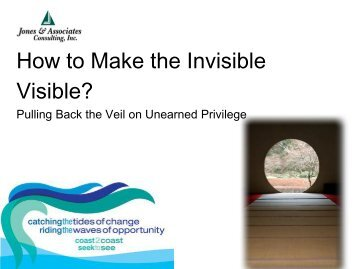 How to Make the Invisible Visible? - Jones & Associates Consulting ...