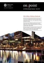 UK Office Market Outlook - Q4 2012 - Jones Lang LaSalle