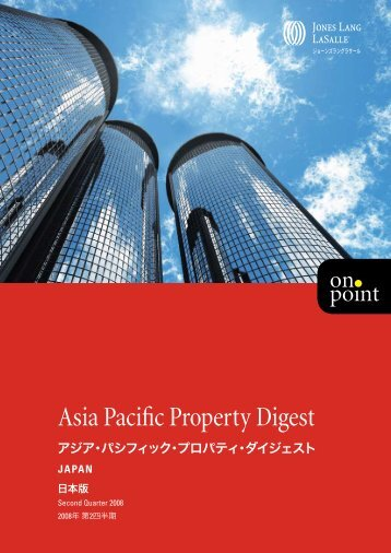 Asia Pacific Property Digest - Jones Lang LaSalle