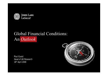 Global Financial Conditions: An Outlook - Jones Lang LaSalle