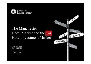 The Manchester Hotel Market and the UK Hotel Investment Market UK