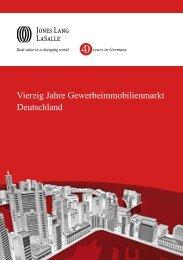 Vierzig Jahre Gewerbeimmobilienmarkt Deutschland - Jones Lang ...