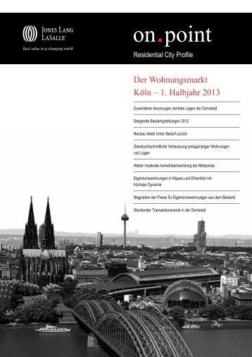 Der Wohnungsmarkt Köln – 1. Halbjahr 2013 - Jones Lang LaSalle