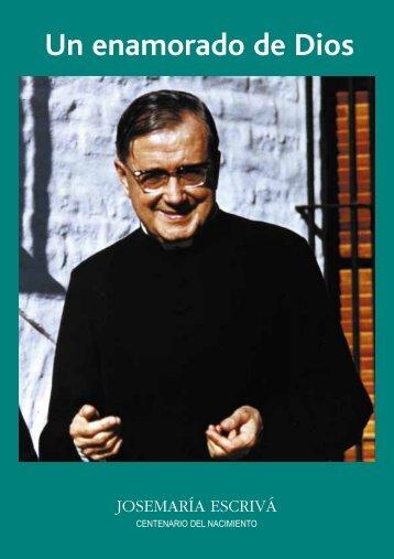 Un enamorado de Dios - Saint Josemaria Escriva: Founder of Opus ...