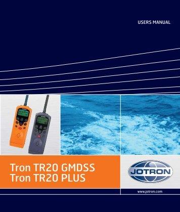Tron TR20 GMDSS Tron TR20 PLUS - Jotron