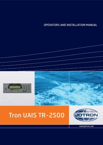 Operators and installation Manual Tron UAIS TR-2500 - Jotron