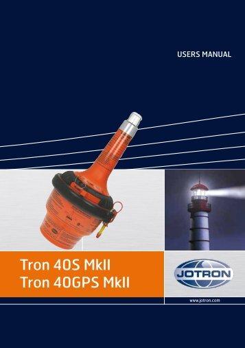 Tron 40S MkII Tron 40GPS MkII - Jotron