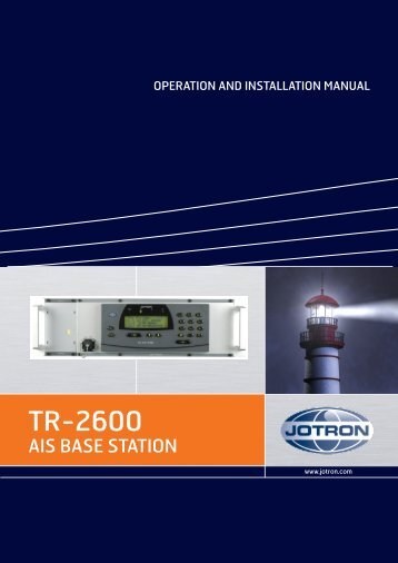 Operators and Installation Manual Tron AIS TR-2600.pdf - Jotron