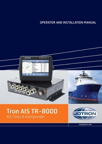 Operator and Installation Manual Tron AIS TR-8000.pdf - Jotron