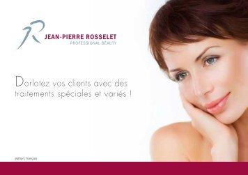 Dorlotez vos clients avec des traitements spéciales et variés !