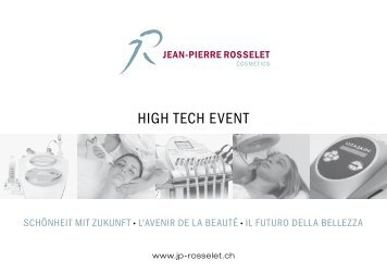 HIgH TECH EVENT - Jean-Pierre Rosselet Cosmetics AG