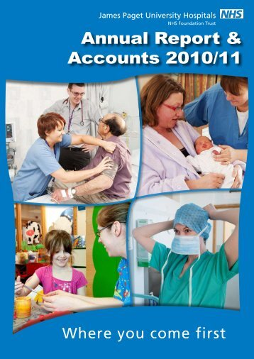 Annual Report & Accounts 2010/11 - James Paget University Hospitals