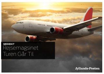 Rejsemagsinet Turen GÃ¥r Til - Jyllands-Posten | Annonce