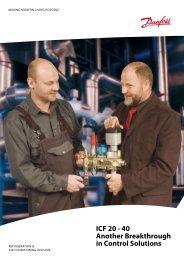 ICF 20 - 40 Another Breakthrough in Control Solutions - Danfoss