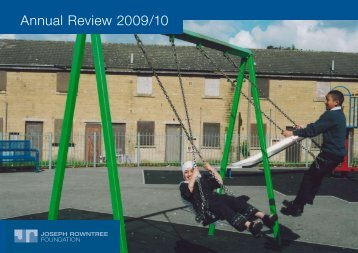 Annual Review 2009/10 - Joseph Rowntree Foundation