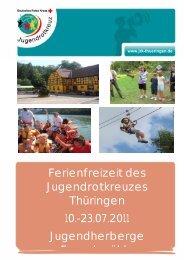 Ferienfreizeit des Jugendrotkreuzes Thüringen 10.-23.07.2011 ...