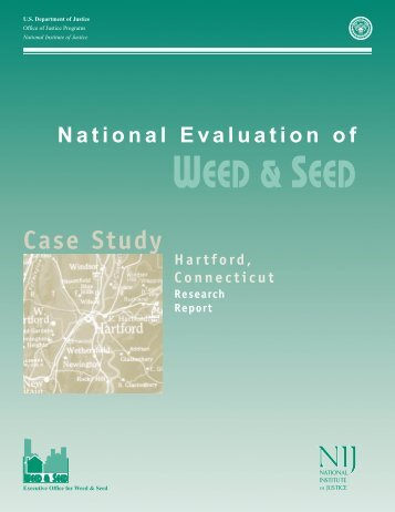 National Evaluation of Weed and Seed: Hartford Case Study (NIJ ...
