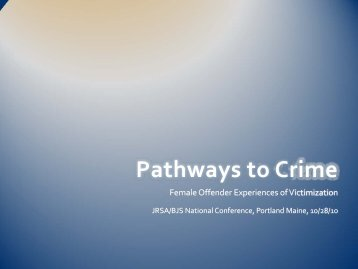 Pathways to Crime: Female Offender Experiences of Victimization