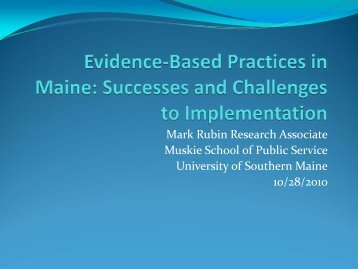 Evidence-Based Practices in Maine: Successes and Challenges to ...