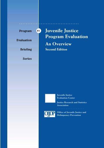 Juvenile Justice Program Evaluation - An Overview (Second Edition)