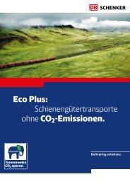Eco Plus: Schienengütertransporte ohne CO2 ... - DB Schenker