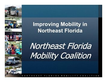 Northeast Florida Northeast Florida Mobility Coalition Northeast ...