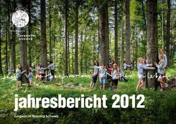 jahresbericht 2012 - Jungwacht Blauring Schweiz