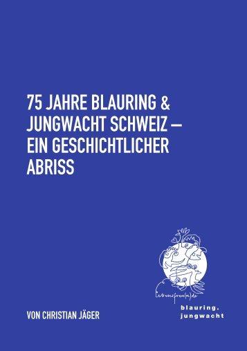 75 jahre blauring & jungwacht schweiz – ein geschichtlicher abriss