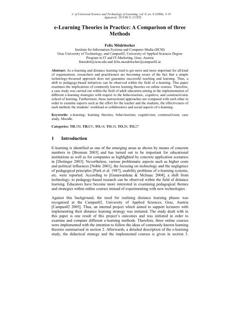 e-Learning Theories in Practice: A Comparison of three Methods