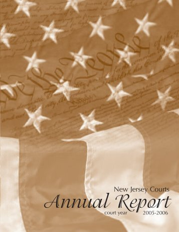 Annual Report 2005-2006 - New Jersey Courts