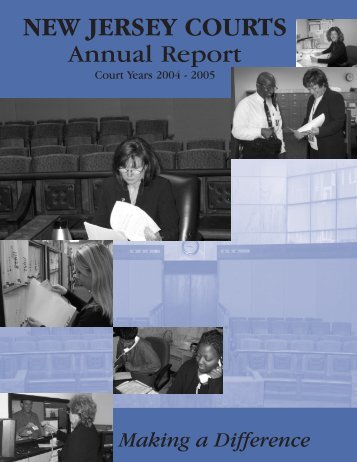 Annual Report 2004-2005 - New Jersey Courts
