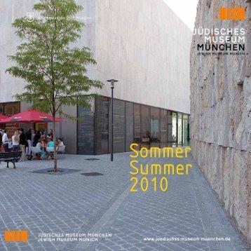Sommer Summer 2010 - Jüdisches Museum München
