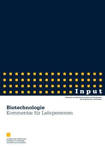Biotechnologie-Kommentar.pdf - Jugend und Wirtschaft
