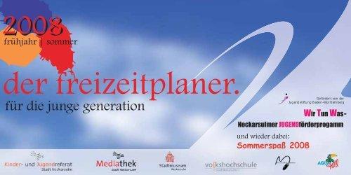 der freizeitplaner. - Kommunale Jugendarbeit Neckarsulm