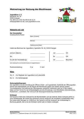 Mietvertrag zur Nutzung des Blockhauses - Jugendfarm Erlangen