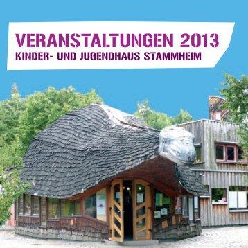 VERANSTALTUNGEN 2013 - und Jugendhaus Stammheim