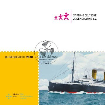 jahresbericht 2010 - Stiftung Deutsche Jugendmarke
